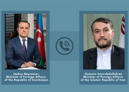 گفتگوی تلفنی وزرای امور خارجه ایران و آذربایجان